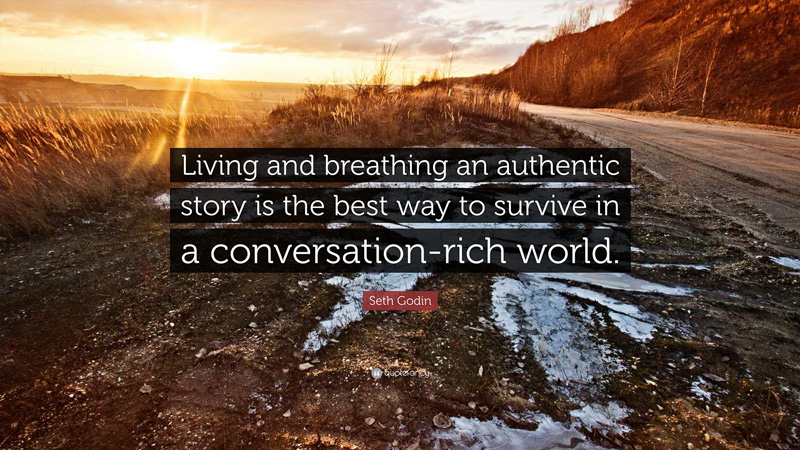 Live and breath authentic story