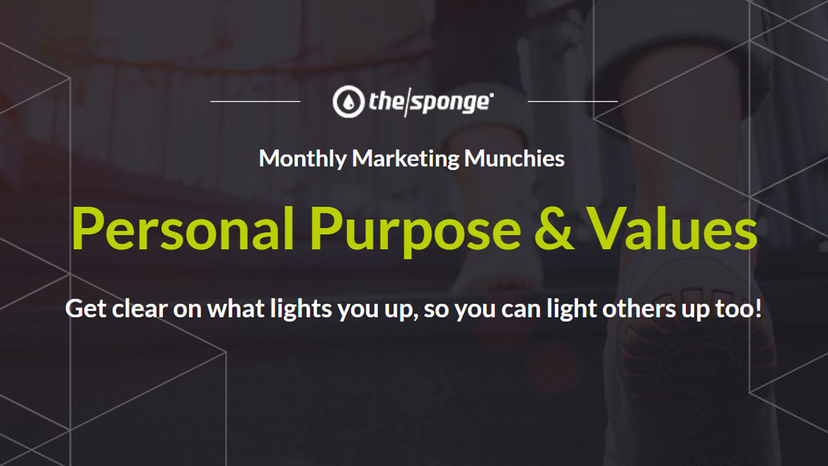 Monthly Marketing Munchies Recap: Personal Purpose & Values