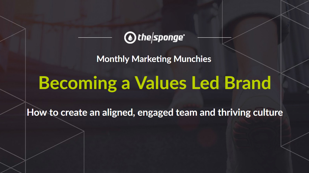 Monthly Marketing Munchies: Becoming a Values Led Brand
