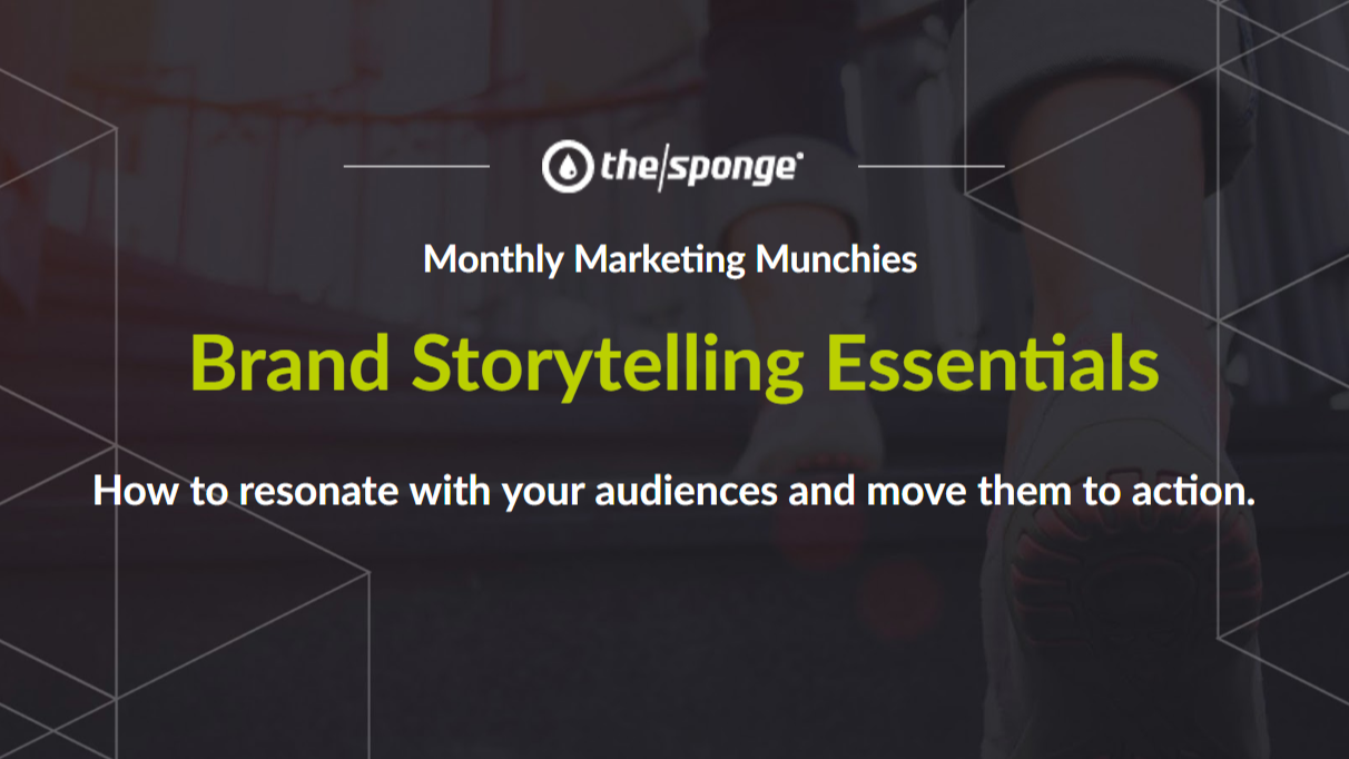 Monthly Marketing Munchies: Brand Storytelling Essentials